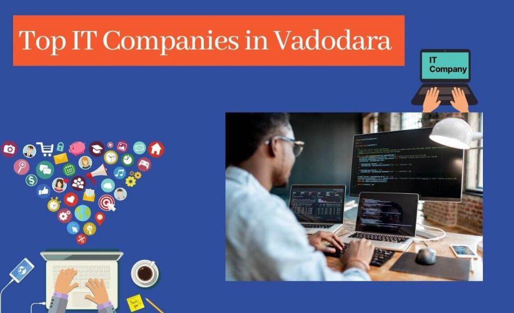 Top it Companies in Vadodara